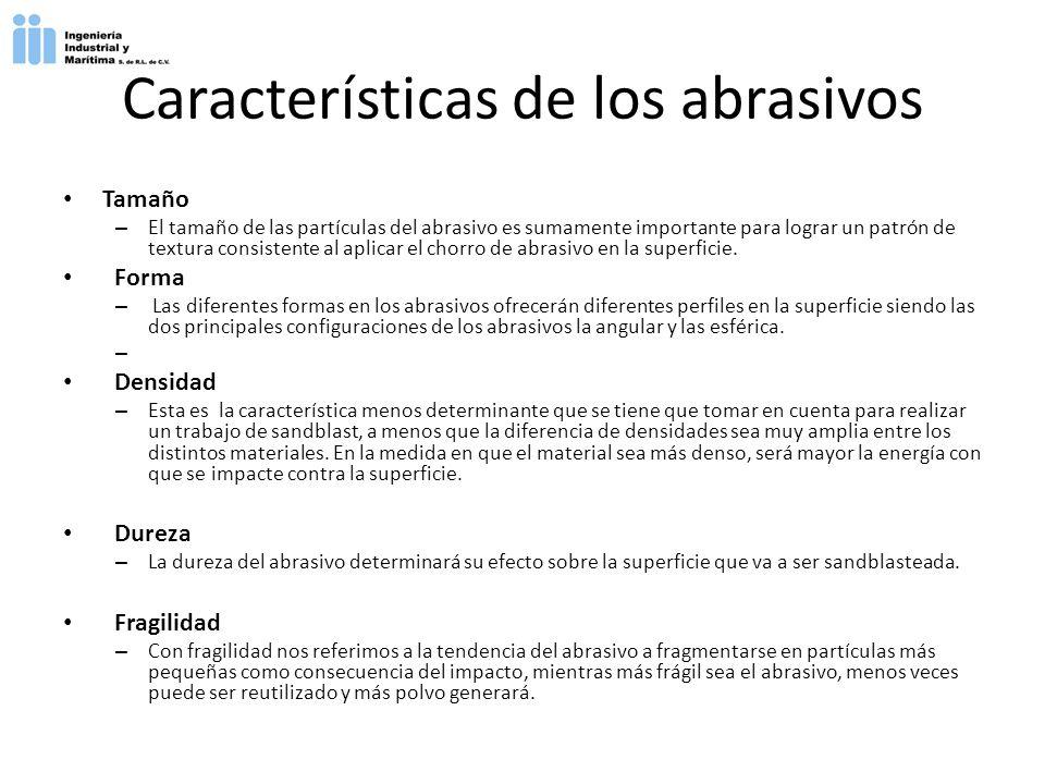 Características de los abrasivos Tamaño – El tamaño de las partículas del abrasivo es sumamente importante para lograr un patrón de textura consistent