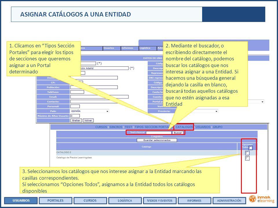 ASIGNAR CATÁLOGOS A UNA ENTIDAD 3.