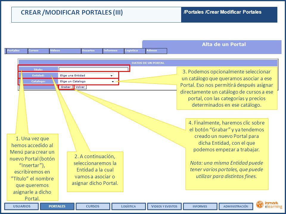 CREAR /MODIFICAR PORTALES (III) 4.