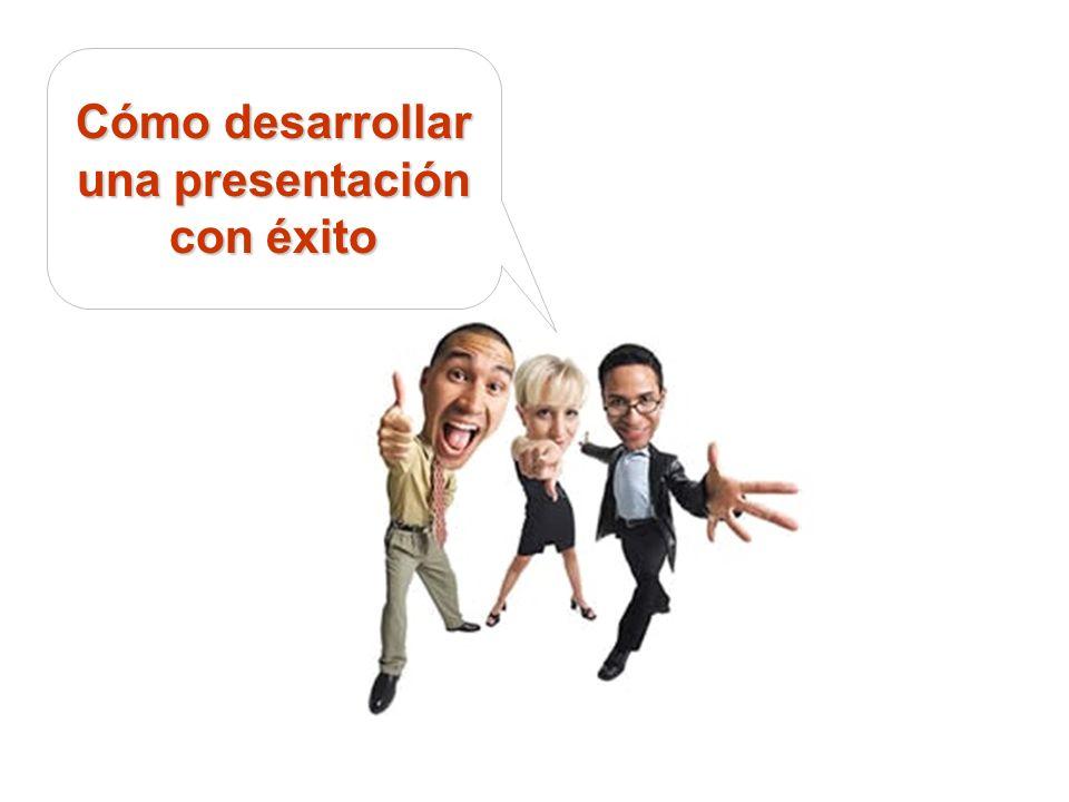 Cómo desarrollar una presentación con éxito