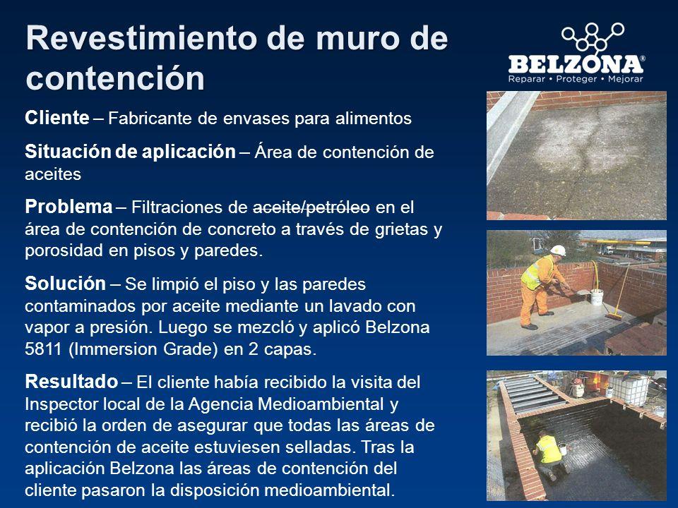 Cliente – Fabricante de envases para alimentos Situación de aplicación – Área de contención de aceites Problema – Filtraciones de aceite/petróleo en e