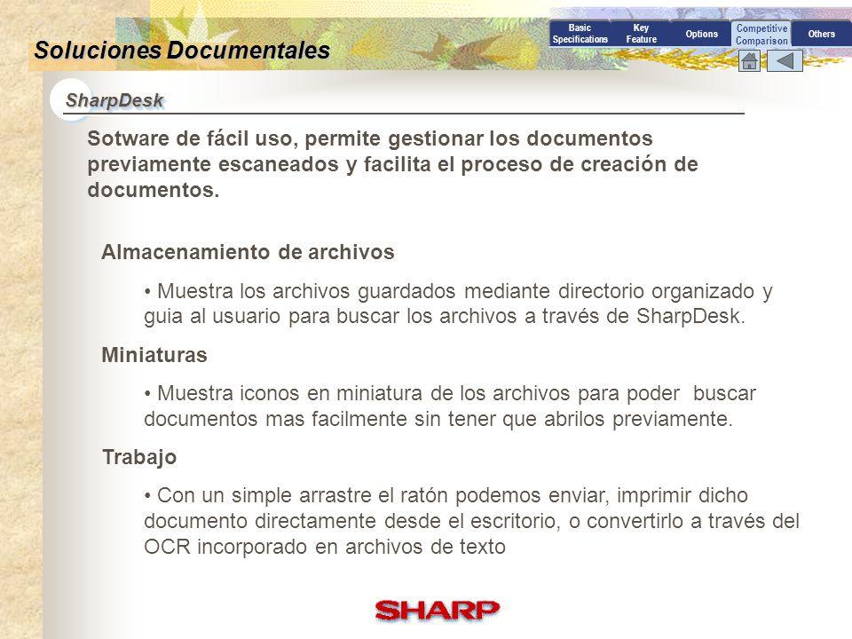 Competitive Comparison SharpDeskSharpDesk Basic Specifications Key Feature OptionsOthersSharpDesk Soluciones Documentales