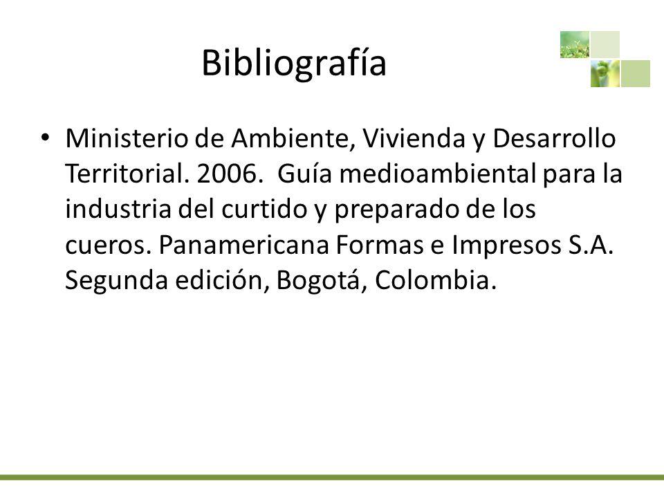 Bibliografía Ministerio de Ambiente, Vivienda y Desarrollo Territorial.
