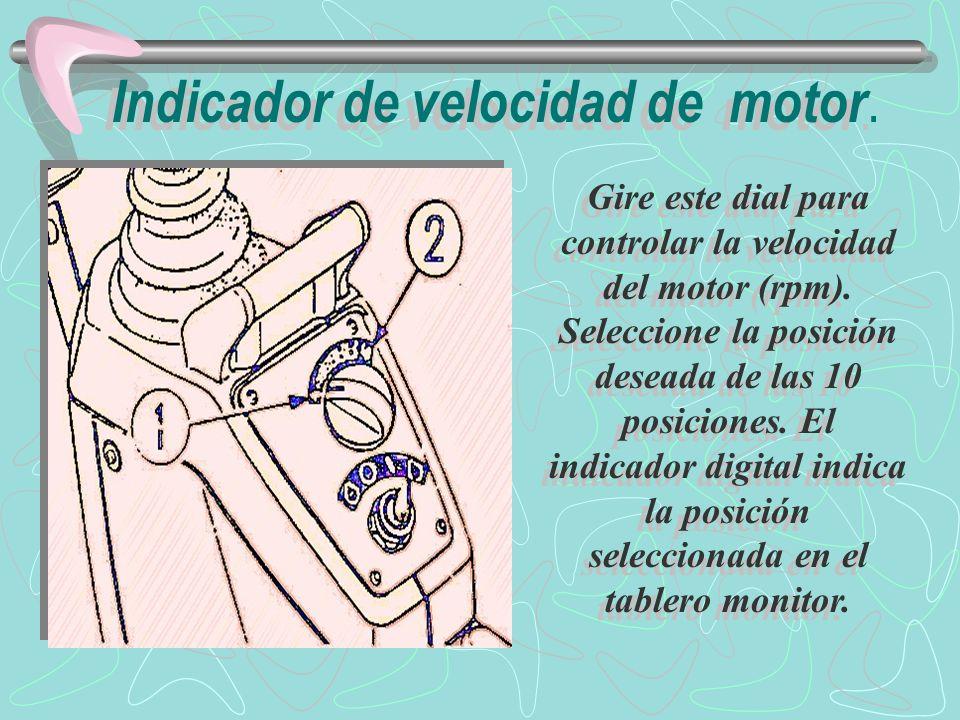 1.- disminución : gire el indicador a la izquierda para disminuir la velocidad del motor.