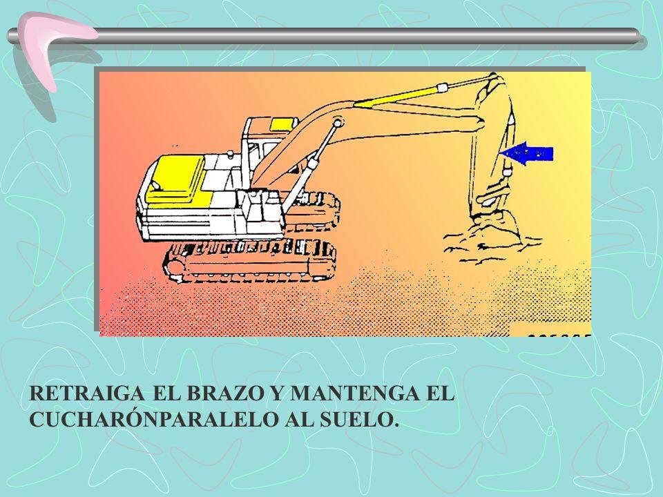 (1)Si el brazo deja de retraerse por la carga, ajuste la profundidad del corte levantando la pluma y/o plegando el cucharón.