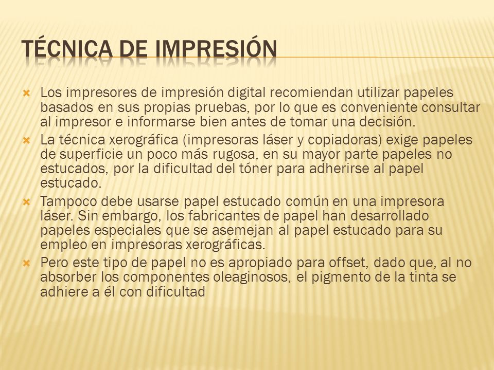 Los impresores de impresión digital recomiendan utilizar papeles basados en sus propias pruebas, por lo que es conveniente consultar al impresor e inf