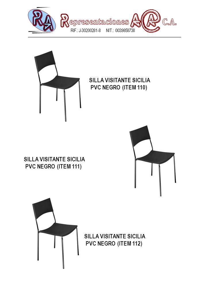 SILLA VISITANTE SICILIA PVC NEGRO (ITEM 110) SILLA VISITANTE SICILIA PVC NEGRO (ITEM 111) SILLA VISITANTE SICILIA PVC NEGRO (ITEM 112)