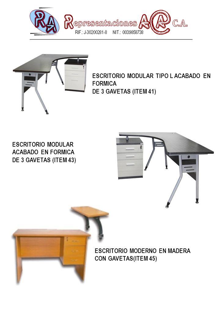 ESCRITORIO MODULAR IZQUIERDO ACABADO EN FORMICADE 3 GAVETAS (ITEM 47) ESCRITORIO SECRETARIAL EN MADERA CON3 GAVETAS(ITEM 48) ESCRITORIO SECRETARIAL EN MADERA CON GAVETAS (ITEM 49)