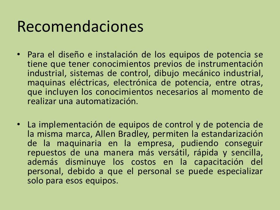 Para el diseño e instalación de los equipos de potencia se tiene que tener conocimientos previos de instrumentación industrial, sistemas de control, d
