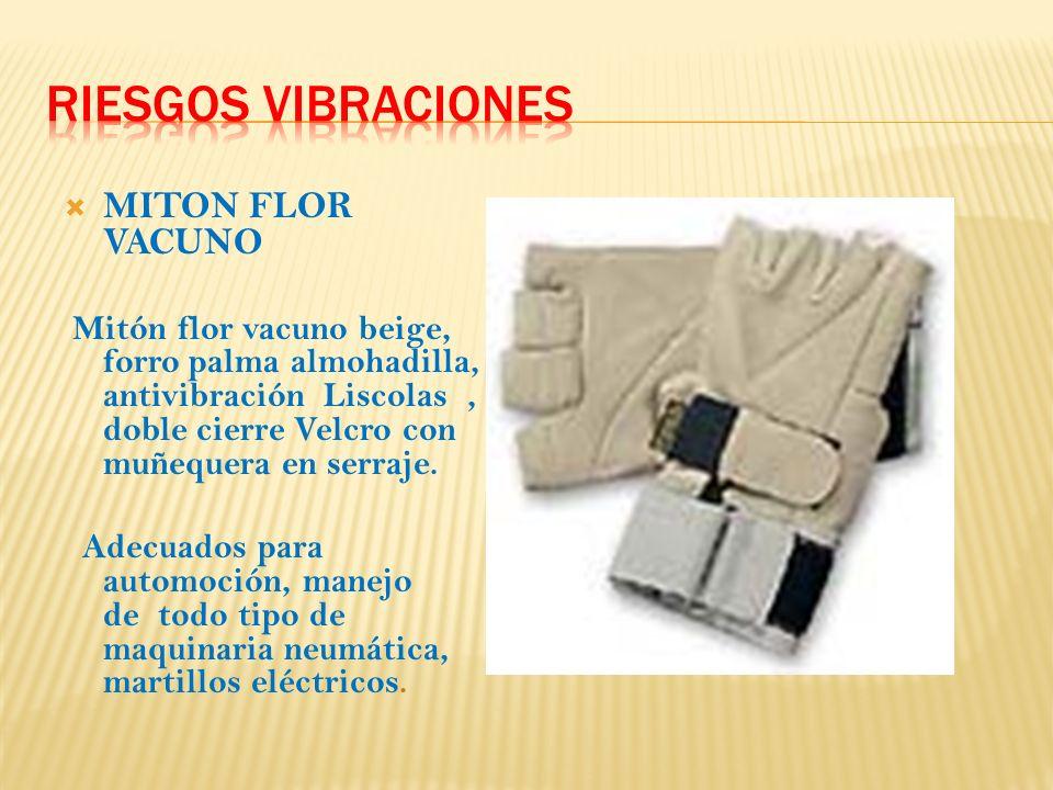 MITON FLOR VACUNO Mitón flor vacuno beige, forro palma almohadilla, antivibración Liscolas, doble cierre Velcro con muñequera en serraje.