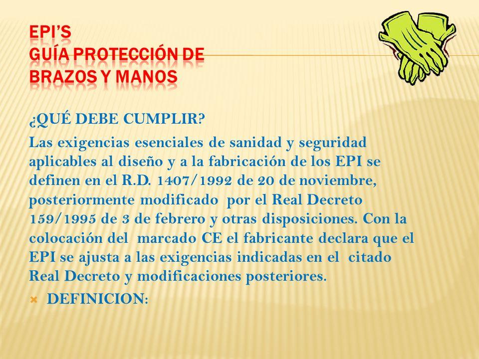 GUANTES DE PROTECCIÓN: TIPOS Y CLASES Según la norma UNE-EN 420 (de requisitos generales para los guantes), un guante es un equipo de protección individual (EPI) que protege la mano o una parte de ella contra riesgos.
