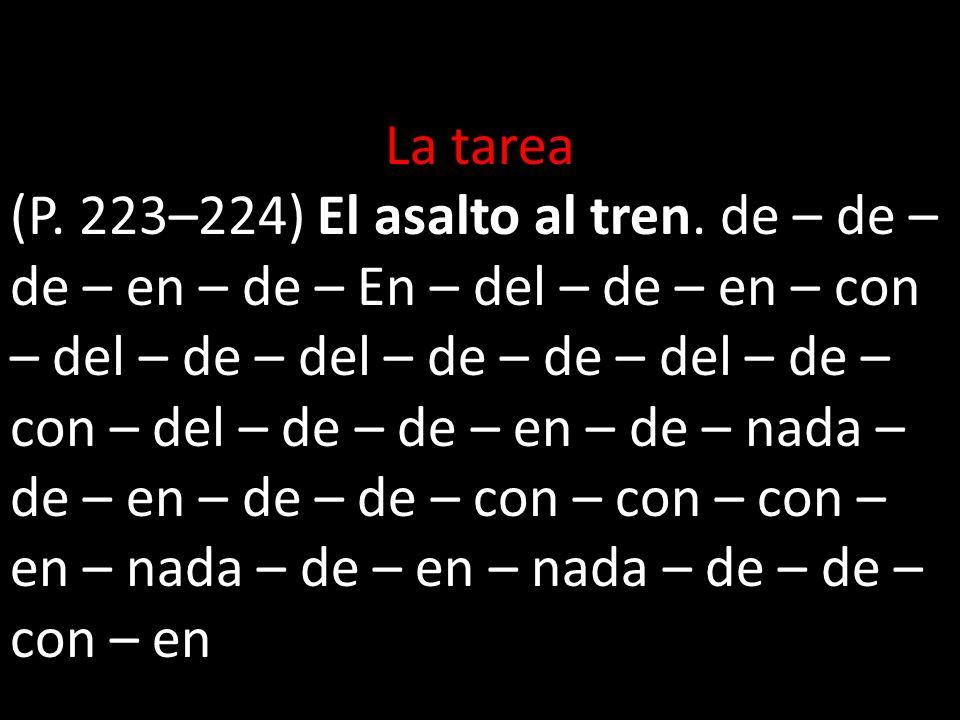 Páginas 133-134 1.a) de b) en c) al 2. a 3. X 4. en 5.