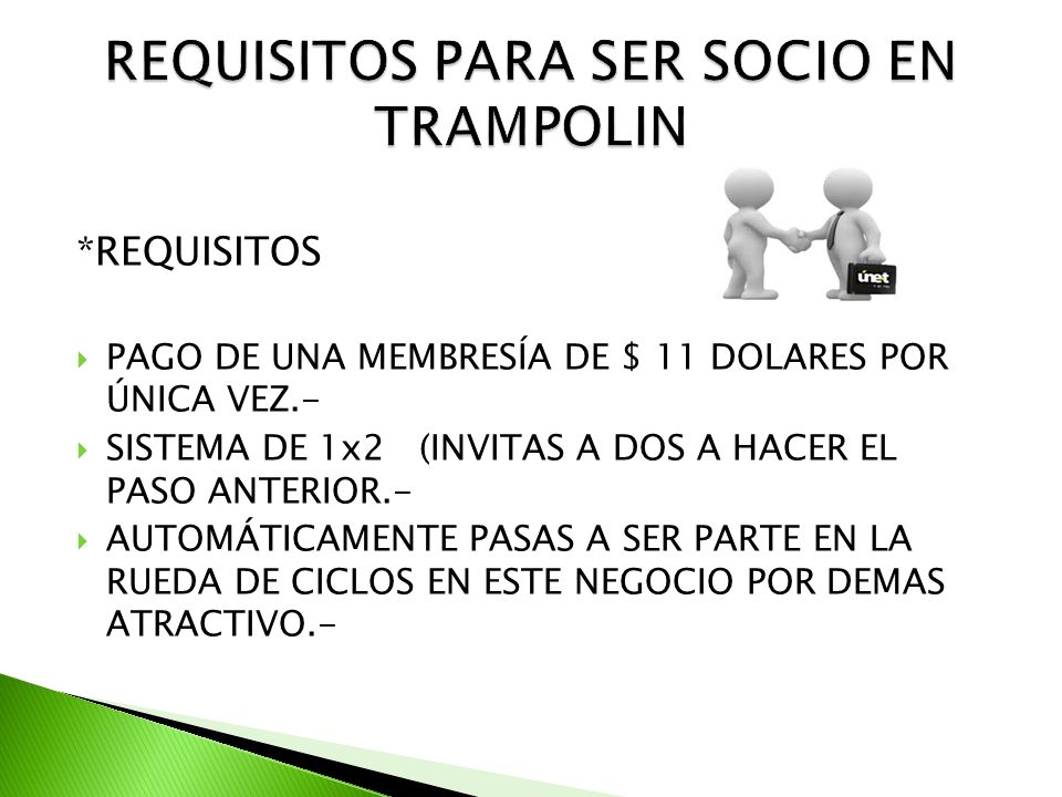 *REQUISITOS PAGO DE UNA MEMBRESÍA DE $ 11 DOLARES POR ÚNICA VEZ.- SISTEMA DE 1x2 (INVITAS A DOS A HACER EL PASO ANTERIOR.- AUTOMÁTICAMENTE PASAS A SER PARTE EN LA RUEDA DE CICLOS EN ESTE NEGOCIO POR DEMAS ATRACTIVO.-