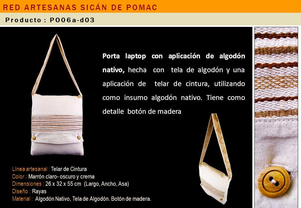 Porta laptop con aplicación de algodón nativo, hecha con tela de algodón y una aplicación de telar de cintura, utilizando como insumo algodón nativo.