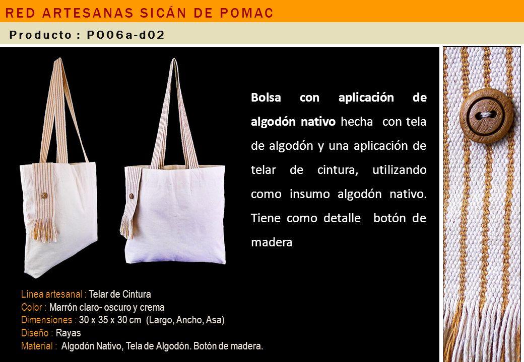 Bolsa con aplicación de algodón nativo hecha con tela de algodón y una aplicación de telar de cintura, utilizando como insumo algodón nativo. Tiene co
