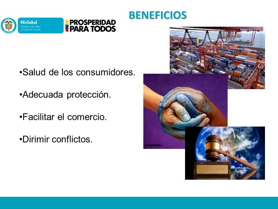 BENEFICIOS Salud de los consumidores.Adecuada protección.