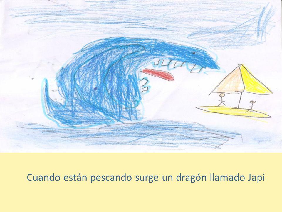 Cuando están pescando surge un dragón llamado Japi