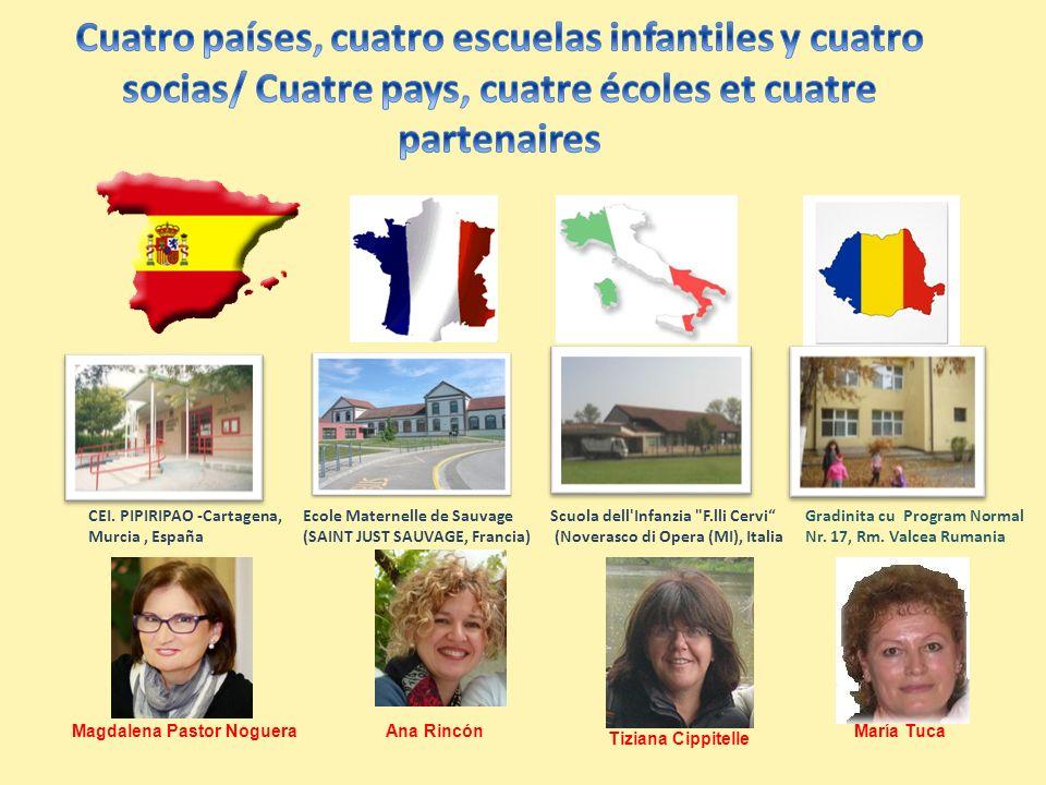 CEI. PIPIRIPAO -Cartagena, Murcia, España Ecole Maternelle de Sauvage (SAINT JUST SAUVAGE, Francia) Scuola dell'Infanzia