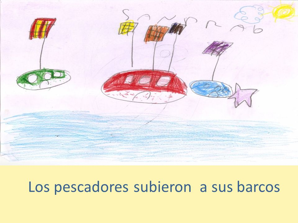 Los pescadores subieron a sus barcos