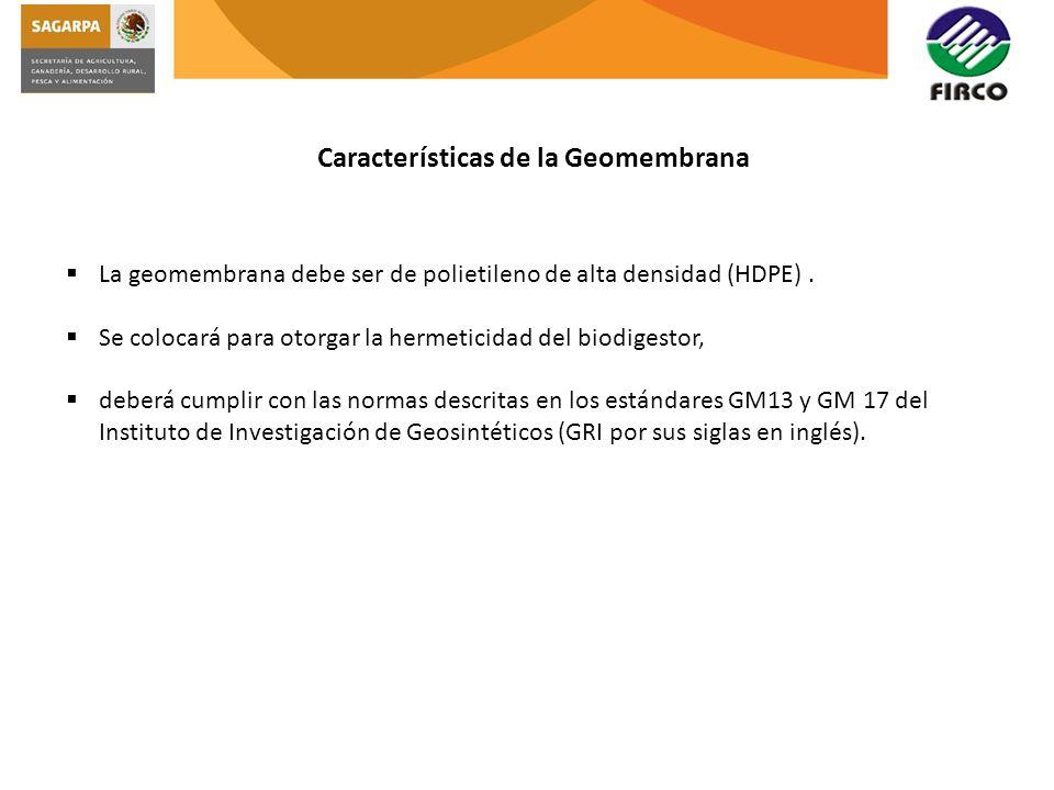 La geomembrana debe ser de polietileno de alta densidad (HDPE). Se colocará para otorgar la hermeticidad del biodigestor, deberá cumplir con las norma