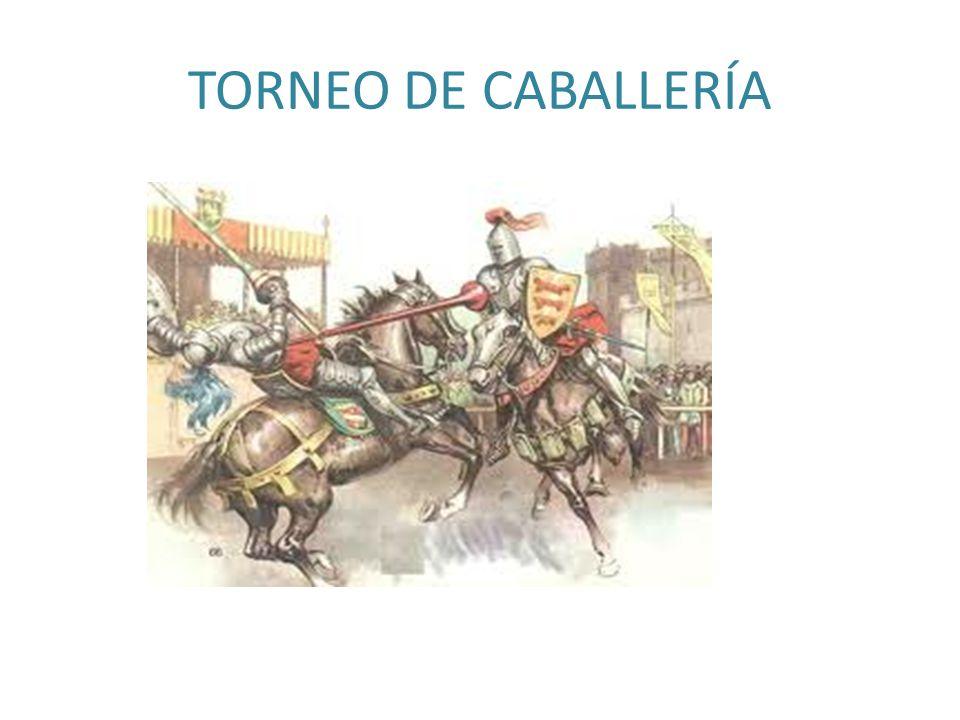 TORNEO DE CABALLERÍA