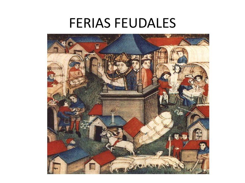 FERIAS FEUDALES