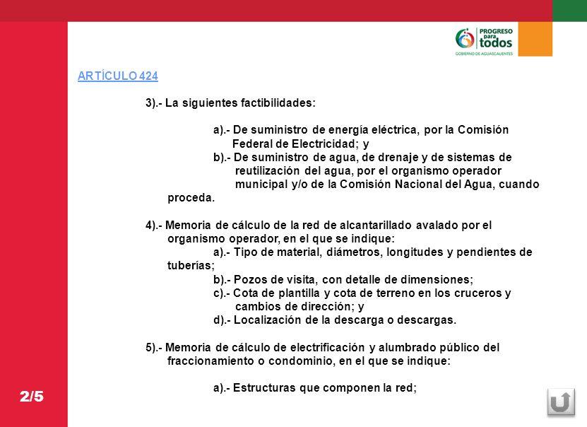 ARTICULO 424 b).- Tipo de cableado y especificaciones; y c).- Especificaciones del alumbrado público.