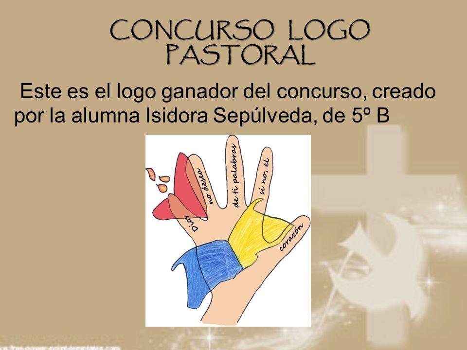 CONCURSO LOGO PASTORAL Este es el logo ganador del concurso, creado por la alumna Isidora Sepúlveda, de 5º B