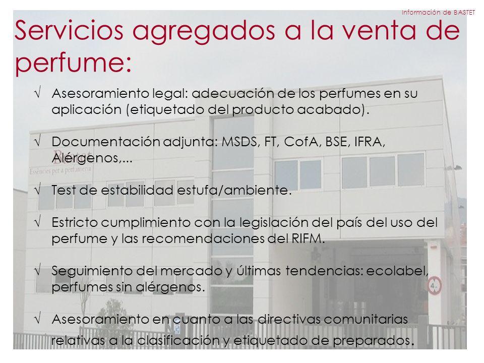 Servicios agregados a la venta de perfume: Asesoramiento legal: adecuación de los perfumes en su aplicación (etiquetado del producto acabado).