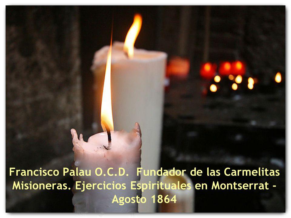 Francisco Palau O.C.D.Fundador de las Carmelitas Misioneras.
