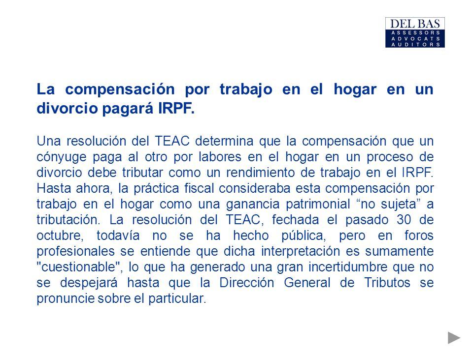 La compensación por trabajo en el hogar en un divorcio pagará IRPF. Una resolución del TEAC determina que la compensación que un cónyuge paga al otro