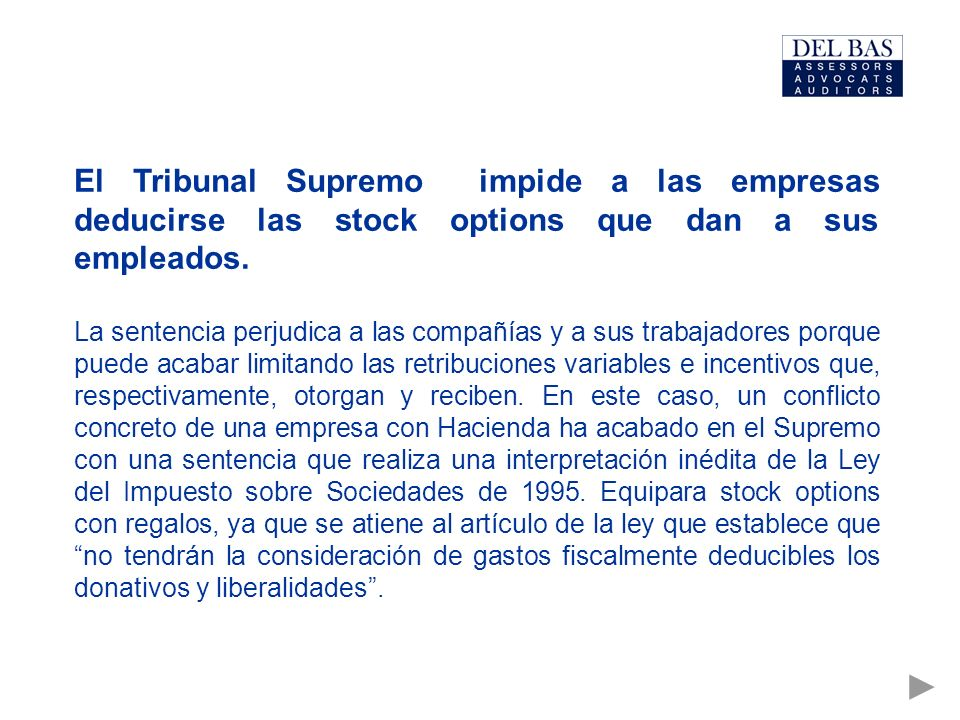 El Tribunal Supremo impide a las empresas deducirse las stock options que dan a sus empleados.