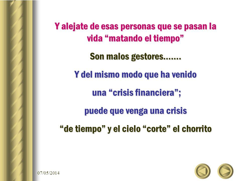 07/05/2014 procura disfrutar CADA SEGUNDO DE TU VIDA.