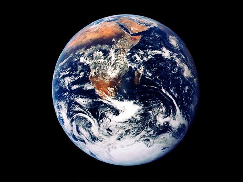 La Tierra......, parecía hermosa
