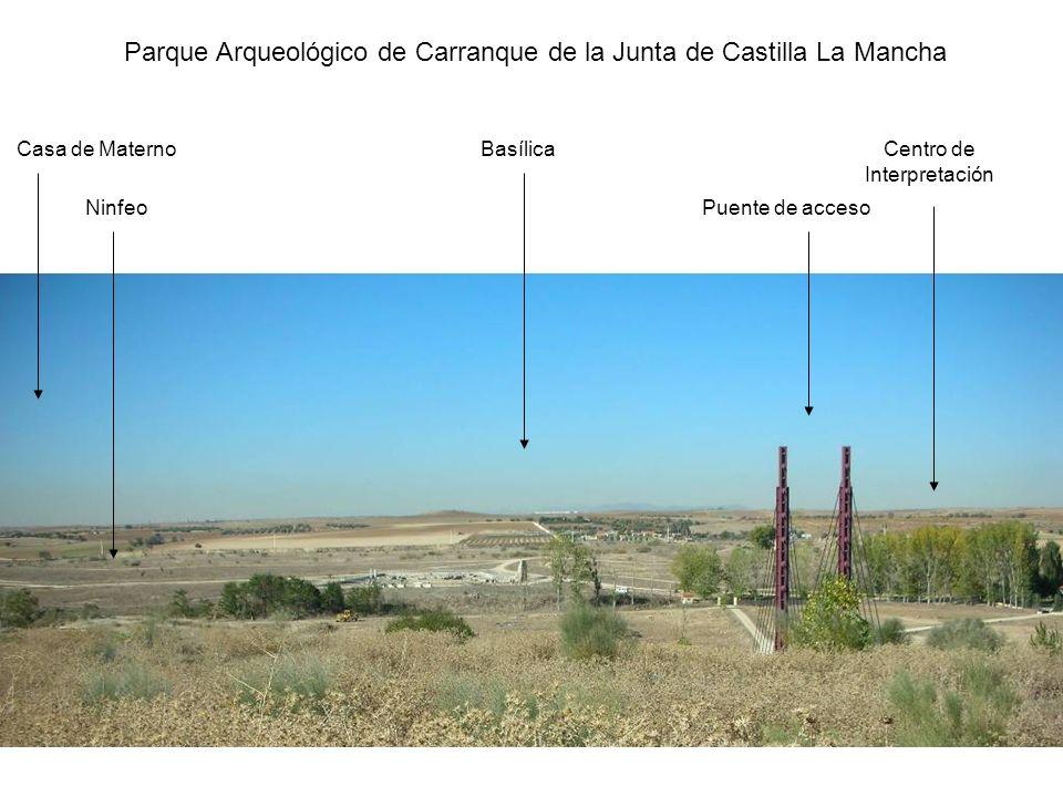Parque Arqueológico de Carranque de la Junta de Castilla La Mancha Centro de Interpretación Puente de acceso Basílica Ninfeo Casa de Materno