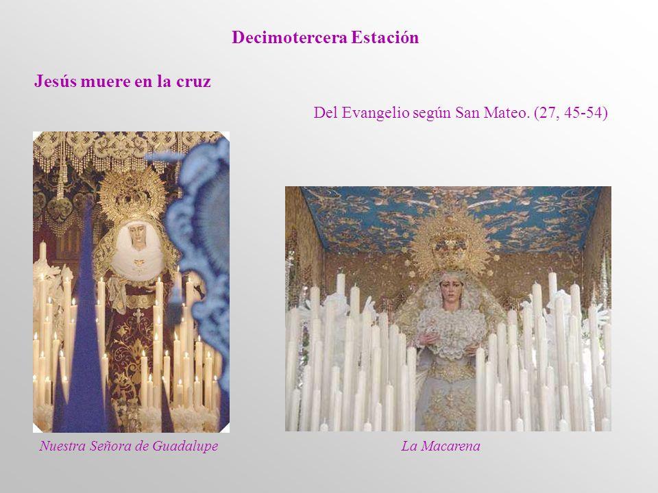 Decimotercera Estación Jesús muere en la cruz Del Evangelio según San Mateo.
