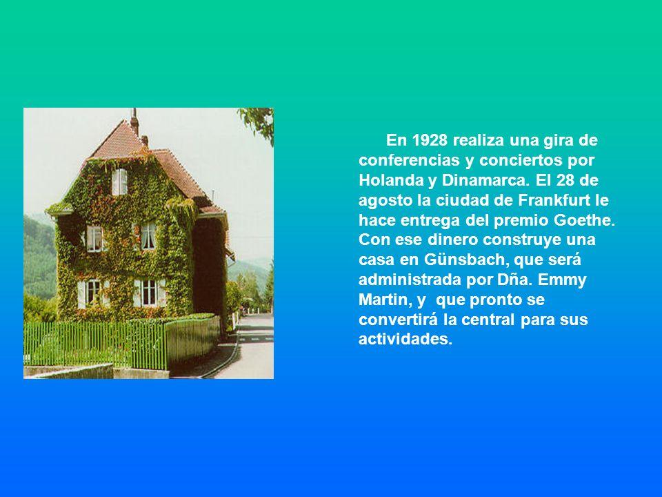En 1928 realiza una gira de conferencias y conciertos por Holanda y Dinamarca. El 28 de agosto la ciudad de Frankfurt le hace entrega del premio Goeth