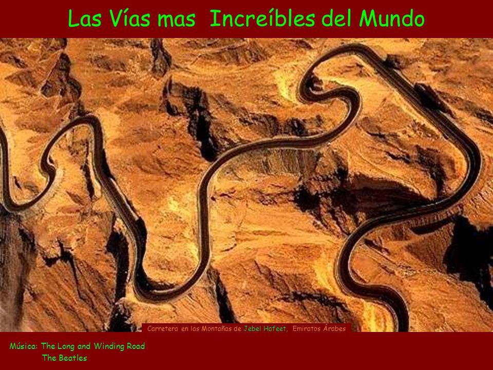 Las Vías mas Increíbles del Mundo Música: The Long and Winding Road The Beatles Carretera en las Montañas de Jebel Hafeet, Emiratos Árabes