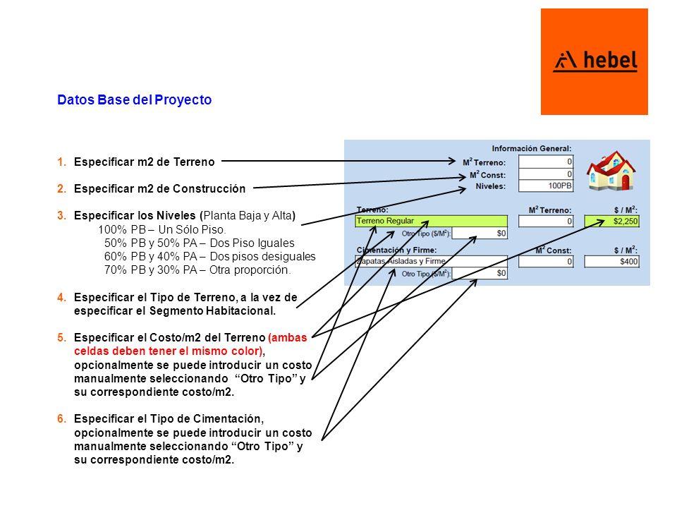 Distribución 4 7.Especificar el Sistema y Espesor de Muro a comparar en Sistema Hebel y Tradicional.