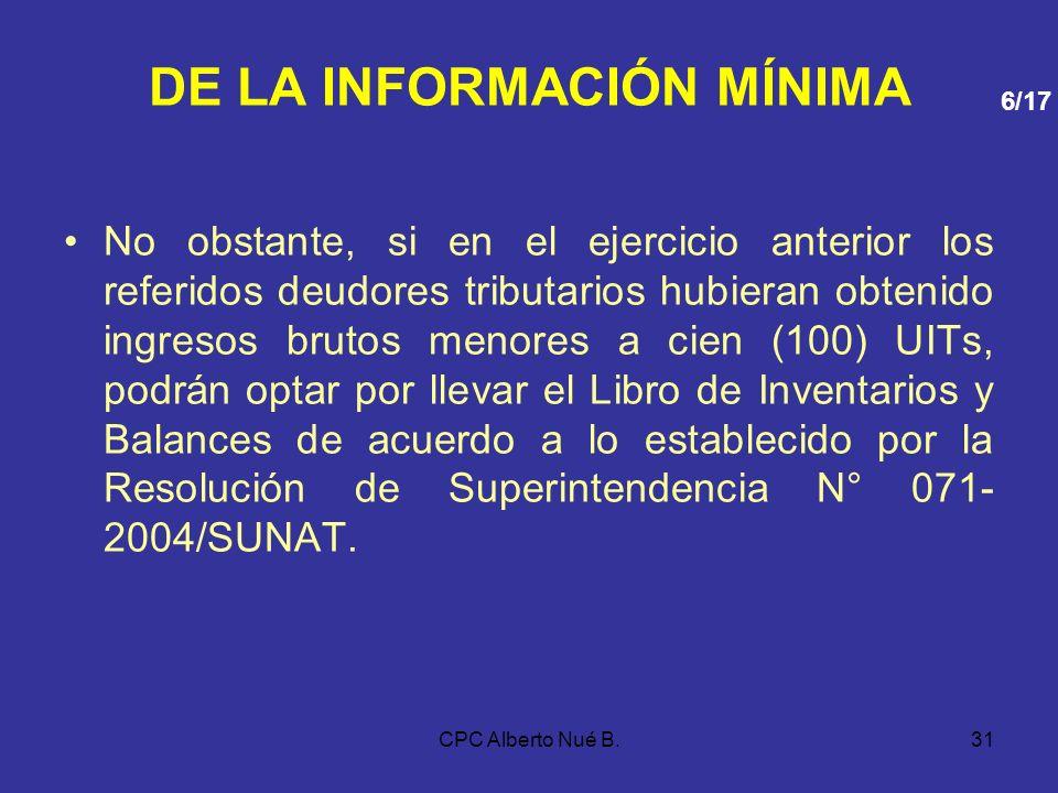 CPC Alberto Nué B.30 DE LA INFORMACIÓN MÍNIMA i) FORMATO 3.12: