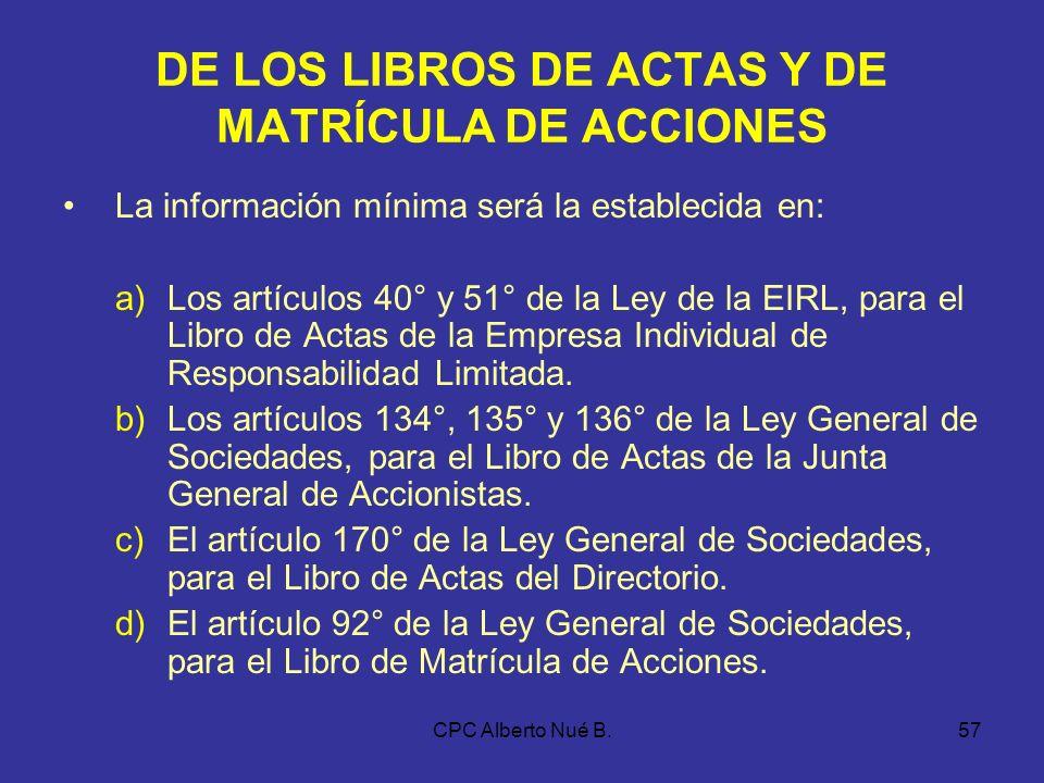 CPC Alberto Nué B.56 DE LA INFORMACIÓN MÍNIMA 24.REGISTRO (S) AUXILIAR (ES) DE ADQUISICIONES - INCISO C) PRIMER PÁRRAFO ARTÍCULO 5° RESOLUCIÓN DE SUPE