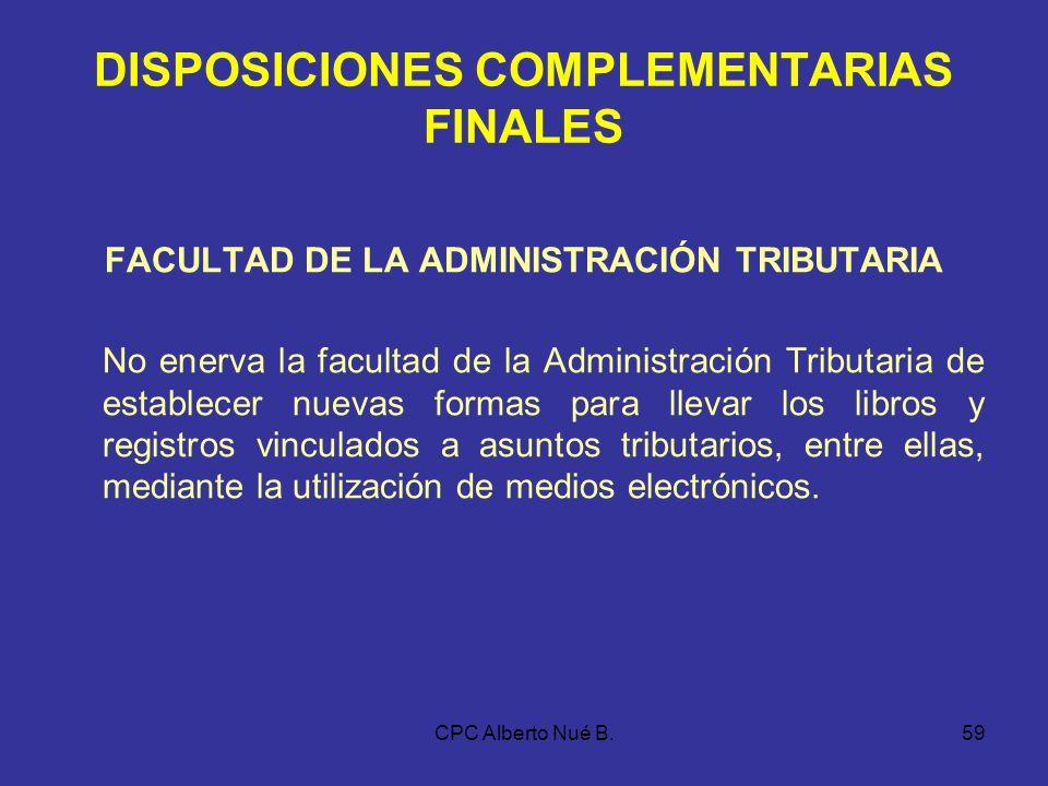 CPC Alberto Nué B.58 DEL LIBRO DE PLANILLAS Se llevará según lo dispuesto en el Decreto Supremo N° 001-98-TR y normas modificatorias.