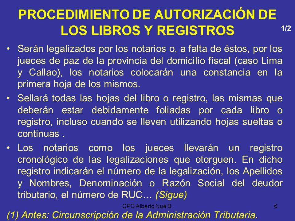 CPC Alberto Nué B.5 CONTENIDO DE LA R.S. 234-2006/SUNAT Qué Libros y Registros comprenden la CONTABILIDAD COMPLETA. Información Mínima y Formatos para