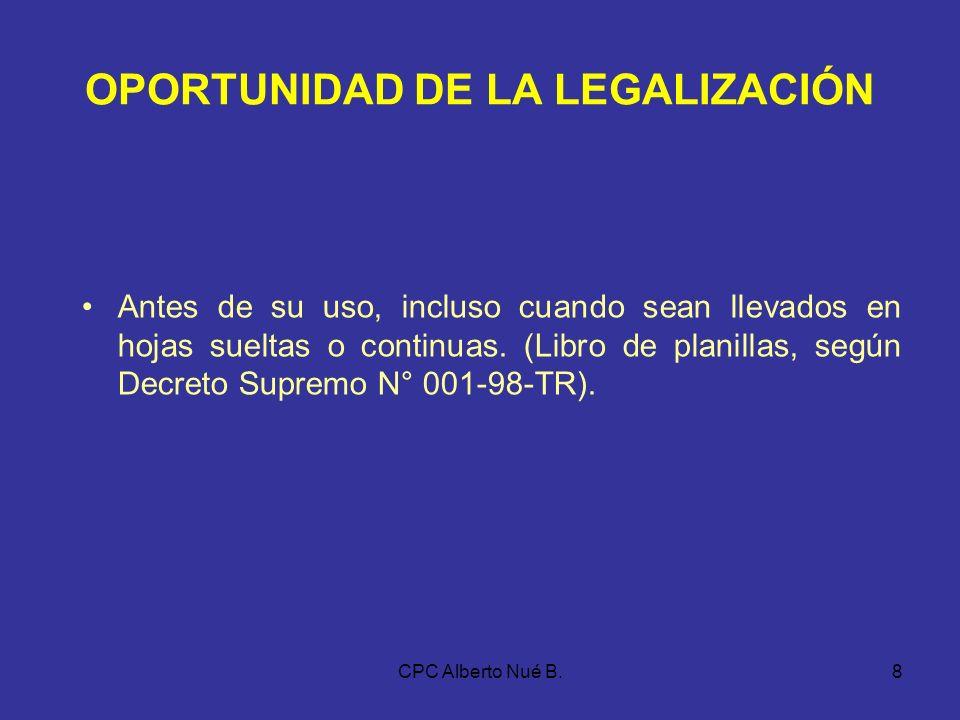 CPC Alberto Nué B.7 PROCEDIMIENTO DE AUTORIZACIÓN DE LOS LIBROS Y REGISTROS …La denominación del libro o registro que se ha legalizado, la fecha de la