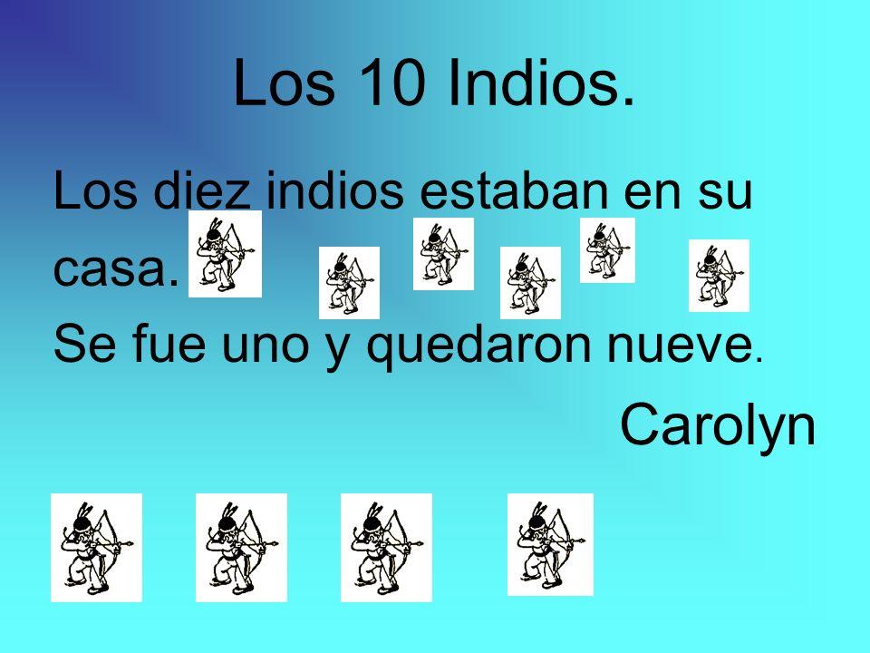 Los 9 Indios Los nueve indios estaban cerca de la montaña.