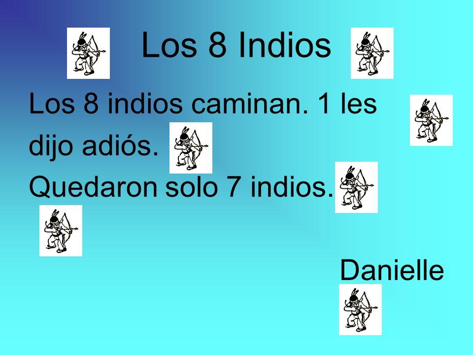 7 indios están jugando. 1 se fue en un caballo. Ahora hay 6. Samantha Los 7 Indios