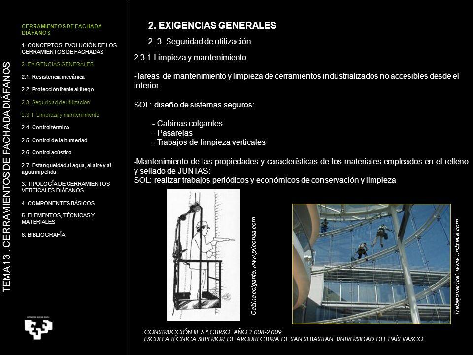 2. 3. Seguridad de utilización CONSTRUCCIÓN III. 5.º CURSO. AÑO 2.008-2.009 ESCUELA TÉCNICA SUPERIOR DE ARQUITECTURA DE SAN SEBASTIAN. UNIVERSIDAD DEL