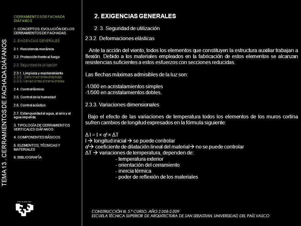 CONSTRUCCIÓN III. 5.º CURSO. AÑO 2.008-2.009 ESCUELA TÉCNICA SUPERIOR DE ARQUITECTURA DE SAN SEBASTIAN. UNIVERSIDAD DEL PAÍS VASCO 2.3.2. Deformacione
