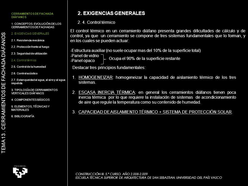 2. 4. Control térmico CONSTRUCCIÓN III. 5.º CURSO. AÑO 2.008-2.009 ESCUELA TÉCNICA SUPERIOR DE ARQUITECTURA DE SAN SEBASTIAN. UNIVERSIDAD DEL PAÍS VAS
