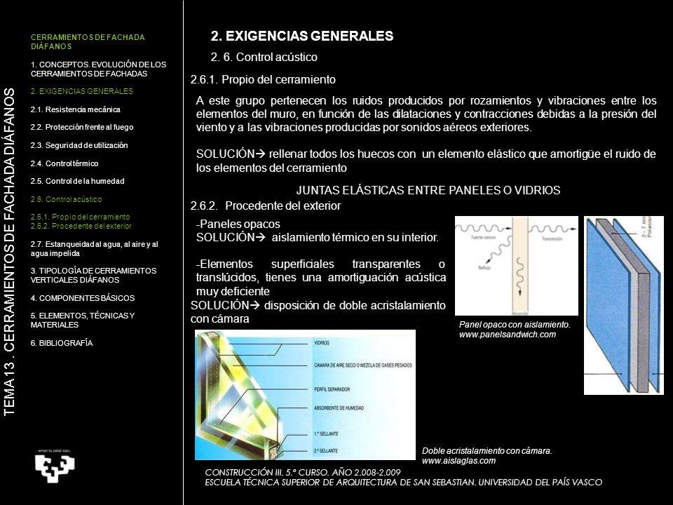 2. 6. Control acústico CONSTRUCCIÓN III. 5.º CURSO. AÑO 2.008-2.009 ESCUELA TÉCNICA SUPERIOR DE ARQUITECTURA DE SAN SEBASTIAN. UNIVERSIDAD DEL PAÍS VA